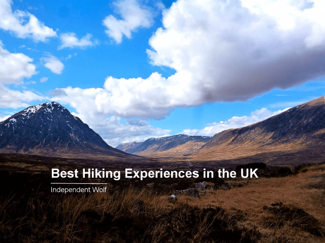 Best Hiking Experiences in the UK